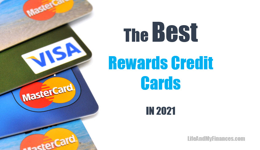 20200723 - the best rewards credit cards in 2021 - Life ...